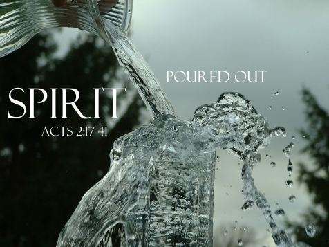 acts 2.17 spirit poured out