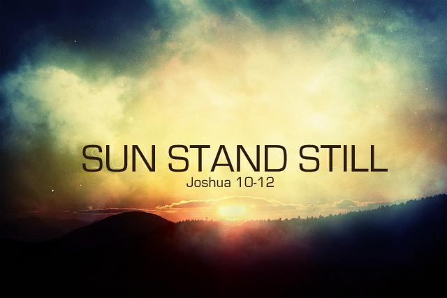 O Sun, Stand Still!