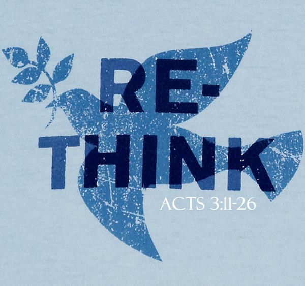 Rethink acts 3